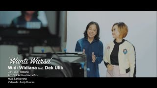 Widi Widiana feat. Dek Ulik - Wanti Warsa (official music video)