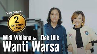Widi Widiana feat. Dek Ulik - Wanti Warsa