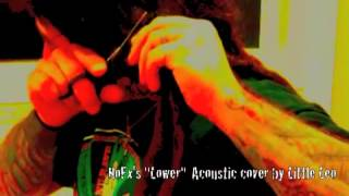 "nofx ""lower"" Acoustic cover by Little Leo"