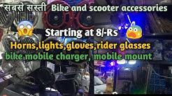 Wholesale market of bike and scooter accessories Fog lights,Horn,lights ,rider glasses Karol bagh