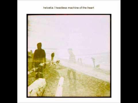 Helvetia - Broken Bones