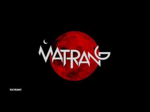 MATRANG - Самый
