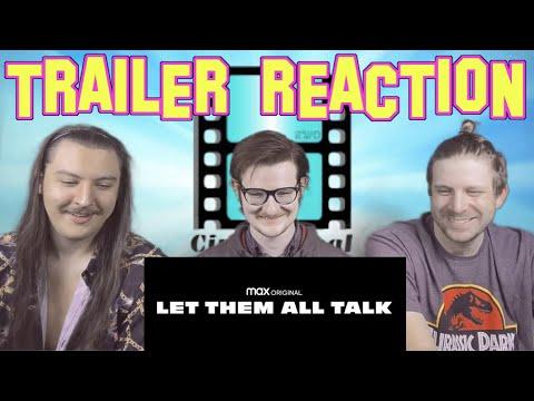 Let Them All Talk Trailer Reaction #MerylStreep #TrailerReaction