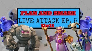 PLAN and SMASH Live attack Ep. 5 | 11V11| Clash of Clans