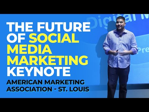 The Future of Social Media Marketing Keynote (American Marketing Association - St. Louis)