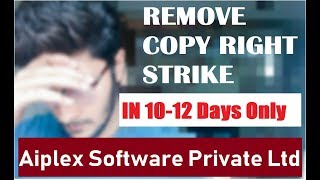 How To Remove Copyright Strike from Aiplex Software Private Limited - What is Aiplex private limited