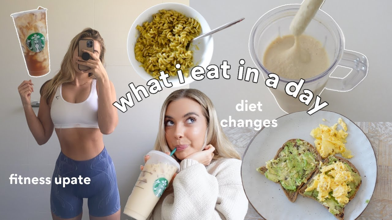 What I Eat In A Day   Honest Diet & Fitness Update (making changes...)