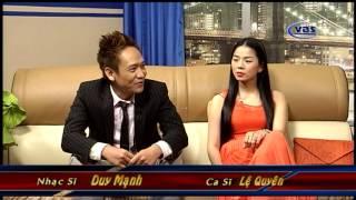 Ca Nhac si - Duy Manh  - ca si  Le Quyen -  ND Chris show  Part  1
