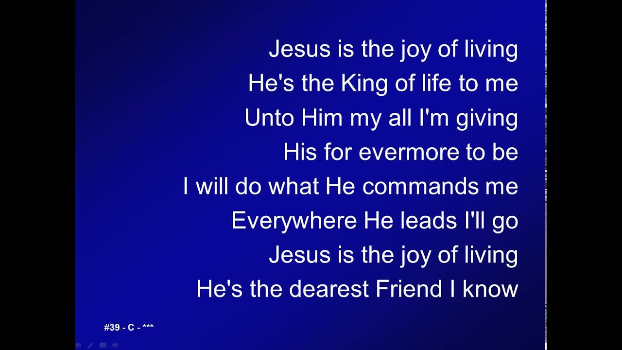 039   Jesus Is The Joy Of Living   Au0026V   YouTube