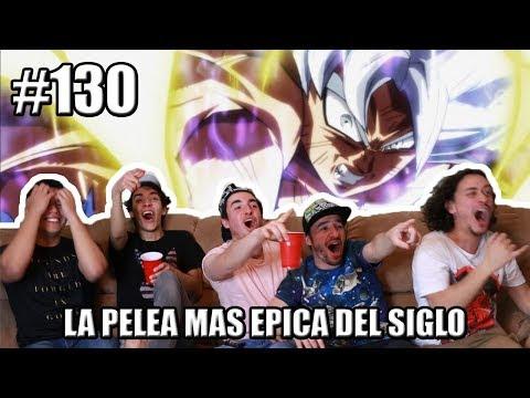 DRAGON BALL SUPER 130 REACCION EPICA | LA PELEA DEL SIGLO