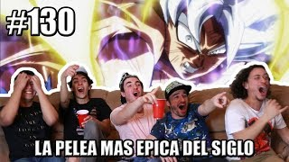 DRAGON BALL SUPER 130 REACCION EPICA | LA PELEA DEL SIGLO