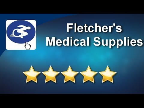 Fletcher's Medical Supplies Jacksonville Superb 5 Star Review by Robert H.