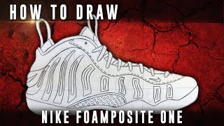 How To Draw: Nike Air Foamposite One