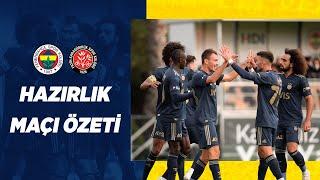 MAÇ ÖZETİ: Fenerbahçe 3-3 F. Karagümrük (Hazırlık Maçı)