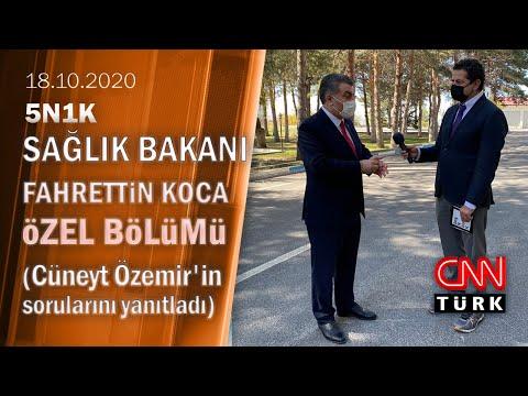 Sağlık Bakanı Dr. Fahrettin Koca, 5N1K'da Cüneyt Özdemir'in sorularını yanıtladı - 18.10.2020 Pazar