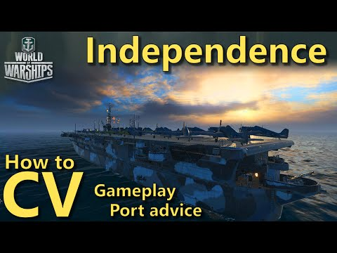World of Warships: How to CV | Independence gameplay and port advice