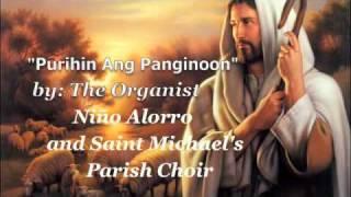 purihin ang panginoon nio alorro and saint michael s parish choir