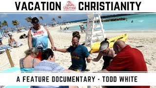 Todd White - Vacation Christianity (Free documentary)