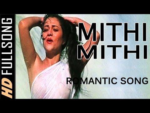 Mithi Mithi | Romantic Song | Mandakani | (Aag Aur Shola)