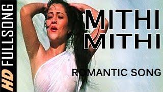 Mithi Mithi   Romantic Song   Mandakani   (Aag Aur Shola)