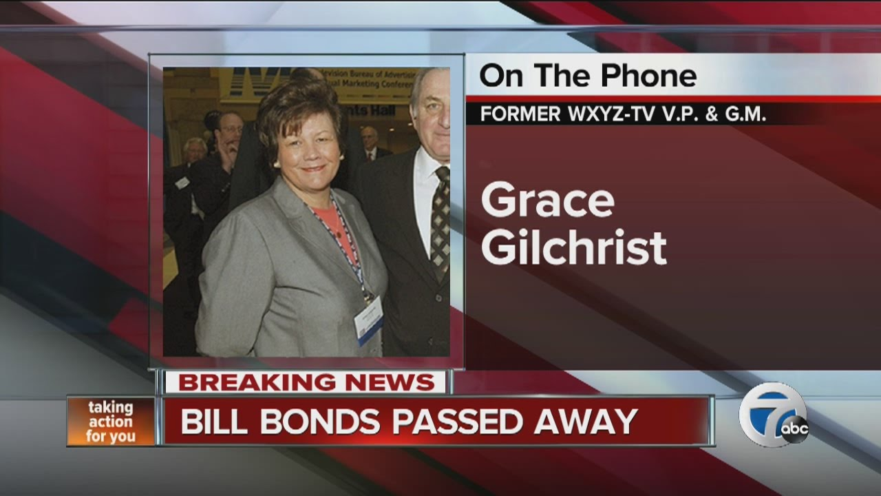 Former WXYZ VP Grace Gilchrist reacts to death of Bill Bonds