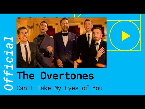 The Overtones - Can't Take My Eyes Off Of You