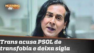 "Bug na esquerda? Trans acusa PSOL de ""transfobia estrutural"" e deixa sigla"