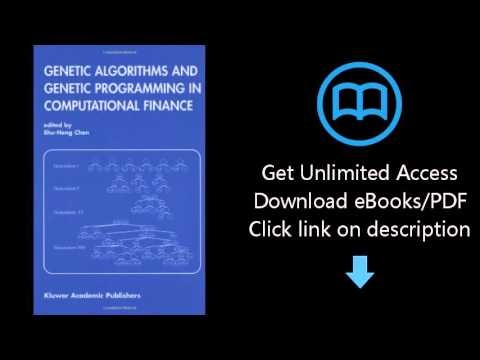 Download Genetic Algorithms and Genetic Programming in Computational Finance PDF
