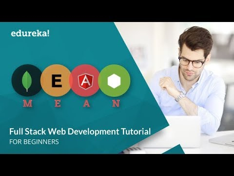 Full Stack Developer Tutorial | Full Stack Web Development Tutorial | Mean Stack Tutorial | Edureka