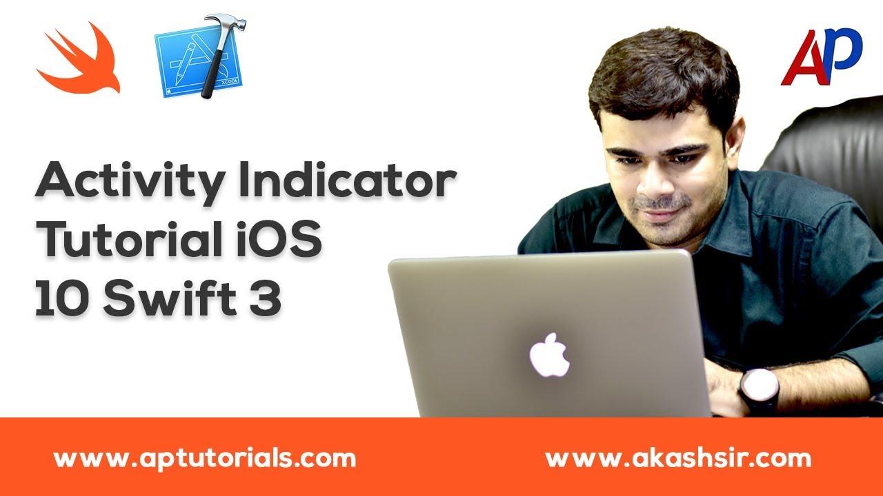 Activity Indicator Tutorial iOS 10 Swift 3 Tutorial