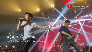NOAH Live at PSCC Palembang ~ Wanitaku