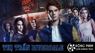 [Vietsub] RIVERDALE   THỊ TRẤN RIVERDALE - Official Trailer (HD)