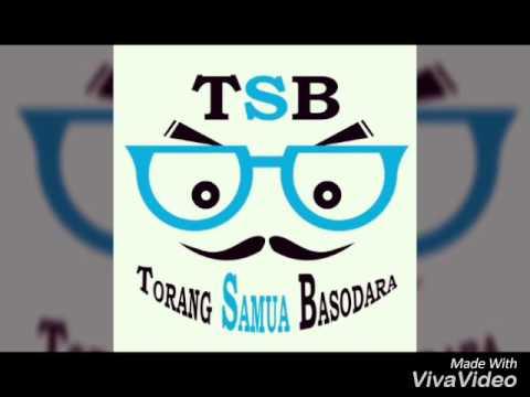 TSB (TORANG SAMUA BASUDARA)