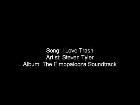 I Love Trash-Steven Tyler
