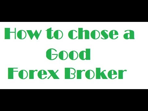 HOW TO CHOOSE A GOOD FOREX BROKER BY  FOREX BROKER REGULATION