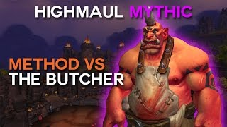 Method vs The Butcher Mythic World First