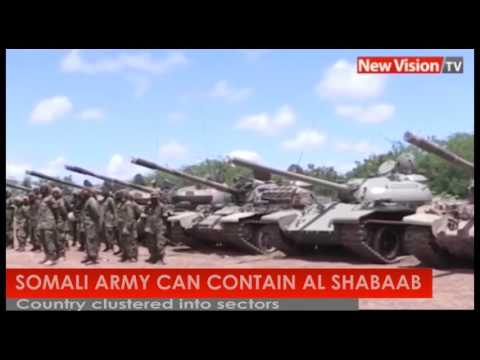 NEW VISION TV: Somali army can contain Al Shabab