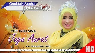 CUT IRHAMNA - JAGA AURAT ( Qasidah Armawati Ar - Gaseh Rabbi ) HD Video Quality 2018.