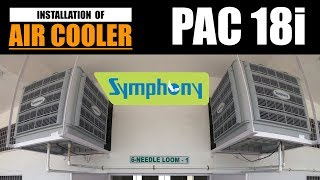 Installation Symphony industrial Air cooler PAC 18i with Ducting work | Cool Wind Engineers
