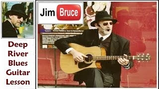 Acoustic Blues Guitar Lessons - Jim Bruce - Deep River Blues Guitar Lesson by Doc Watson