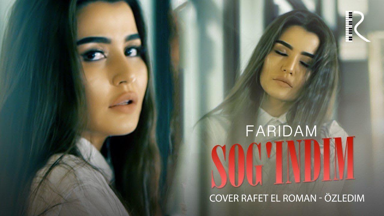 Faridam - Sog'indim | Фаридам - Согиндим (cover Rafet El Roman - Özledim) #UydaQoling