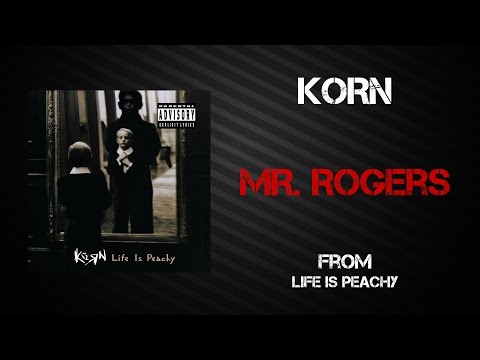 Korn - Mr. Rogers [Lyrics Video]