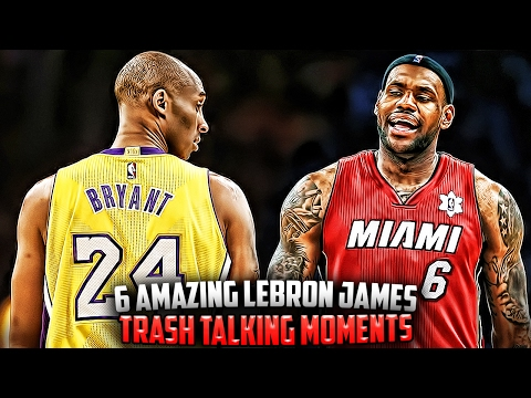 6 Amazing LeBron James Trash Talking Moments!