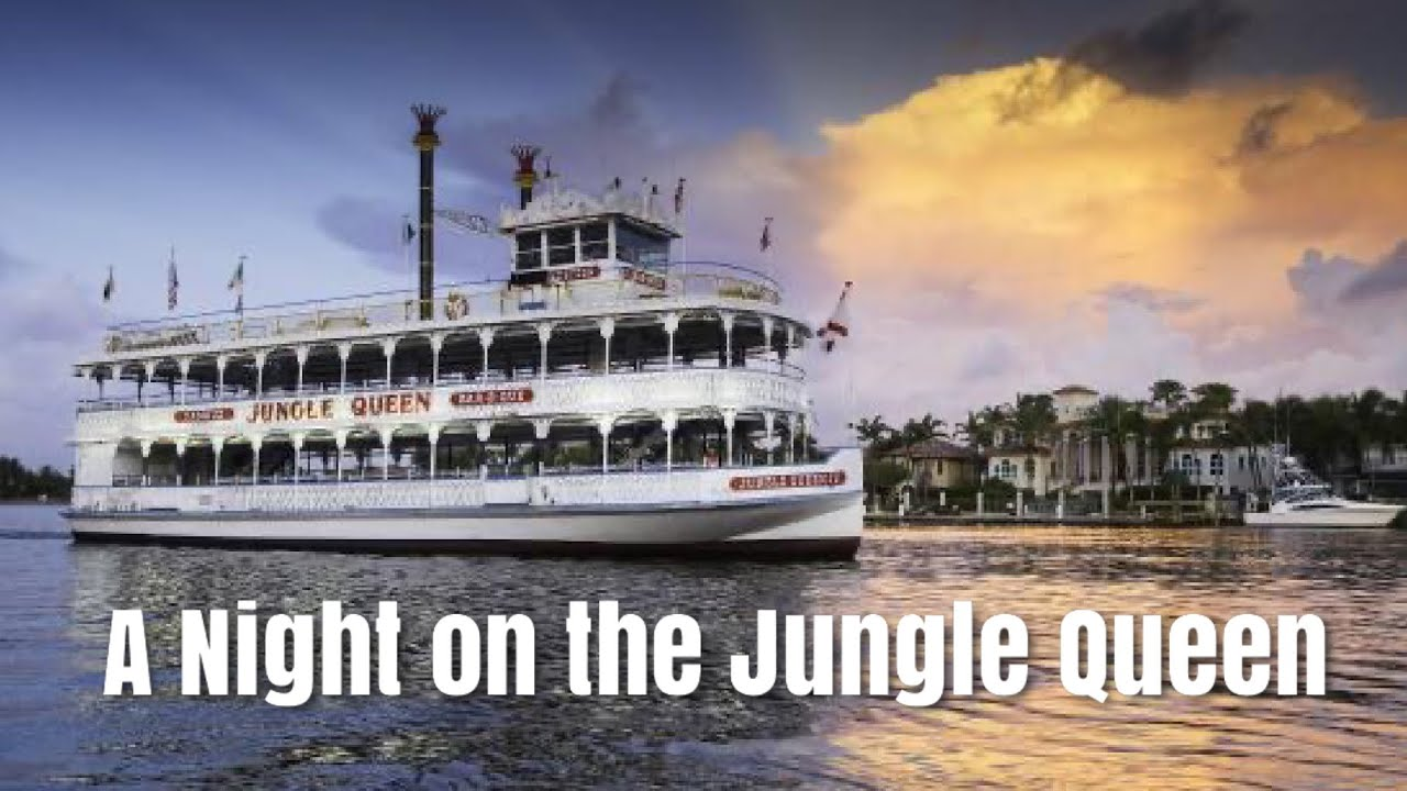 A Night on the Jungle Queen in Ft. Lauderdale   Private Island Dinner & Show & Sightseeing Cruise