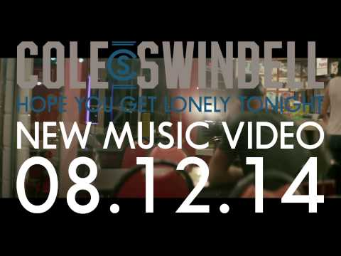 Cole Swindell - Hope You Get Lonely Tonight (TEASER 3)
