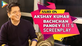 Sajid EXCLUSIVE On Akshay Kumar's Bachchan Pandey & Why Christmas 2020 Is An Ideal Release Date