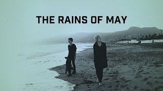 The Raveonettes - The Rains Of May (Lyric Video / PE