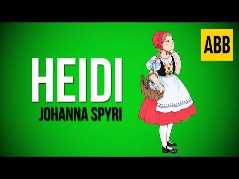 HEIDI: Johanna Spyri - FULL AudioBook