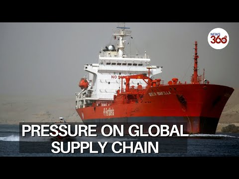 Suez Canal blockage causing major disruptions to global supply - News 360 Tv