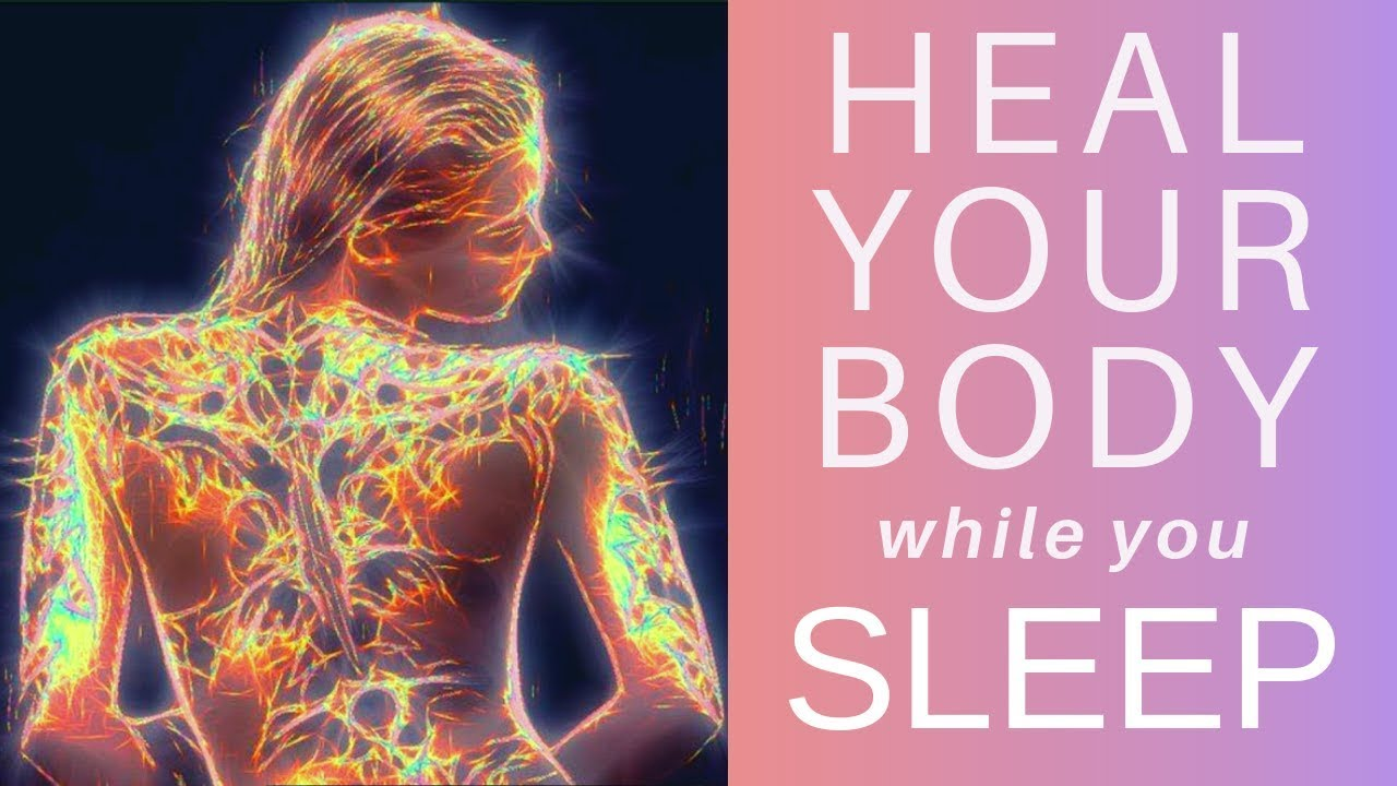 HEAL while you SLEEP ☆ Your Cells are Listening Guided